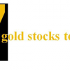 7 gold stocks to watch.
