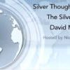 Silver Thoughts with The Silver Guru – An interview with David Morgan